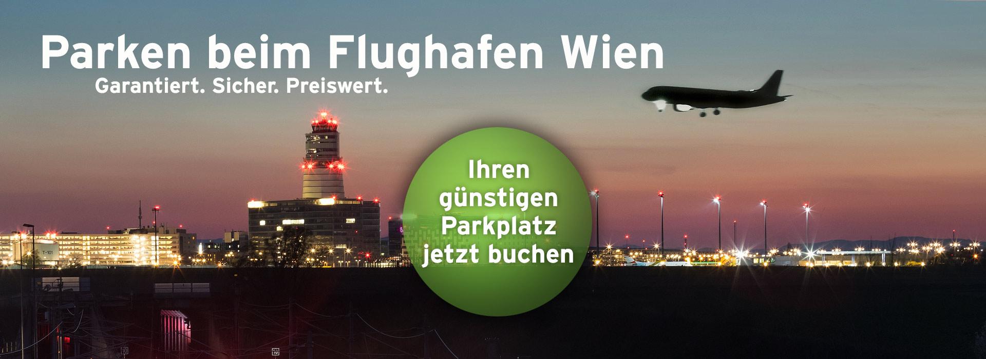 Flughafen Wien - Günstig und sicher parken